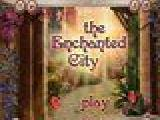Play The enchanted city