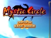 Mystic circle - Chapter one - Magic mirror